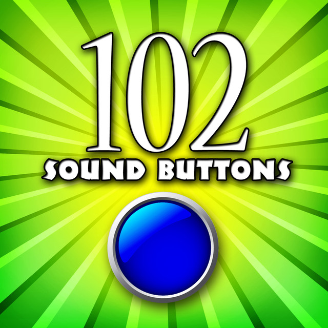 102 Sound Buttons by Sound Effects Library on Spotify