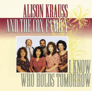 I Know Who Holds Tomorrow album