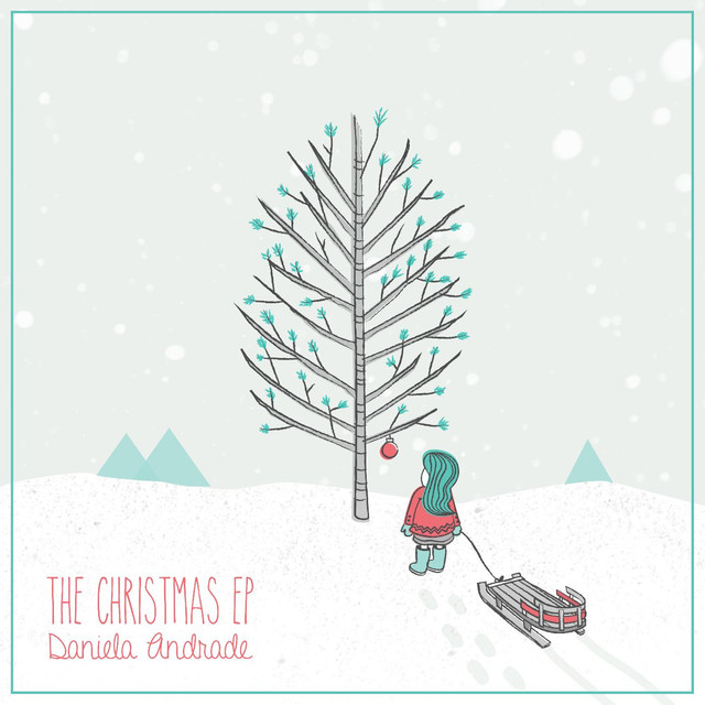 more by daniela andrade - Christmas Time Is Here Song