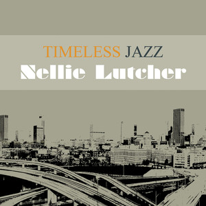 Timeless Jazz: Nellie Lutcher album
