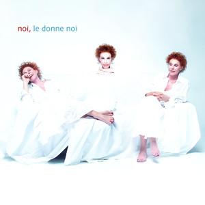 Noi, Le Donne Noi album