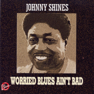 Worried Blues Ain't Bad album