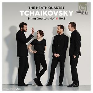 Tchaikovsky: String Quartets Nos. 1 & 3 Albümü