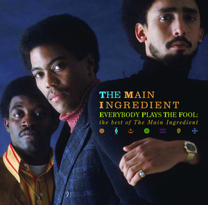 Everybody Plays the Fool: The Best of the Main Ingredient album