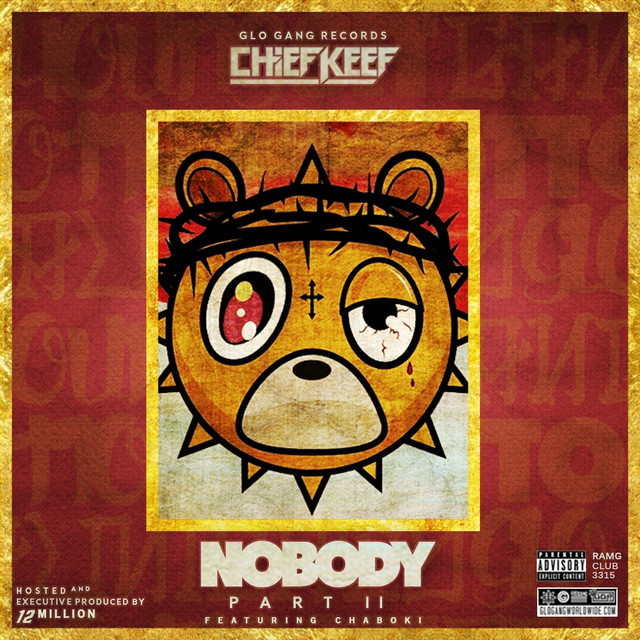 Album cover for Nobody 2 by Chief Keef