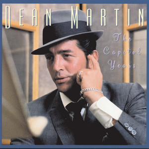 The Capitol Years - Dean Martin