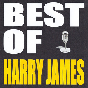 Harry James I've Heard That Song Before cover