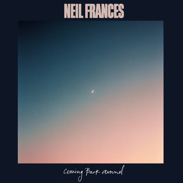 NEIL FRANCES - Coming Back Around image cover