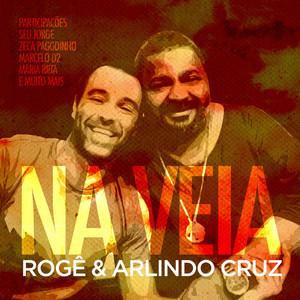 Arlindo Cruz, Roge, Zeca Pagodinho, Marcelo D2 Maneiras (Participação Especial de Zeca Pagodinho e Marcelo D2) cover