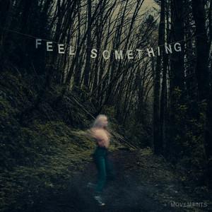 Feel Something album