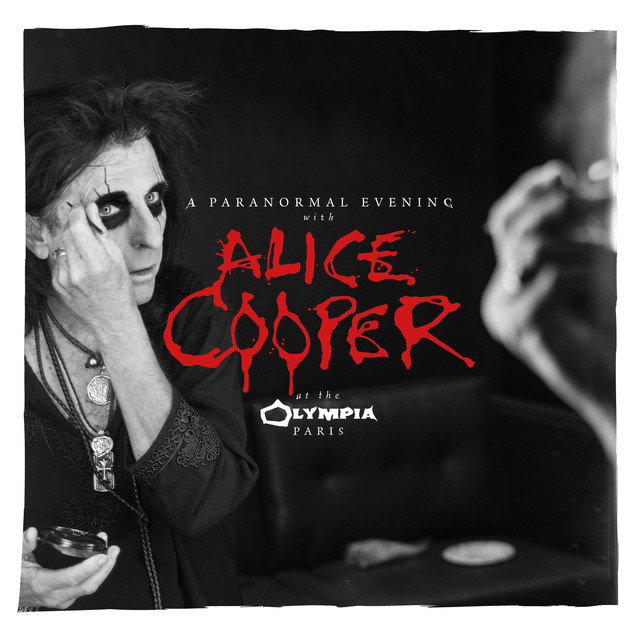 Alice Cooper A Paranormal Evening at the Olympia Paris (Live) album cover