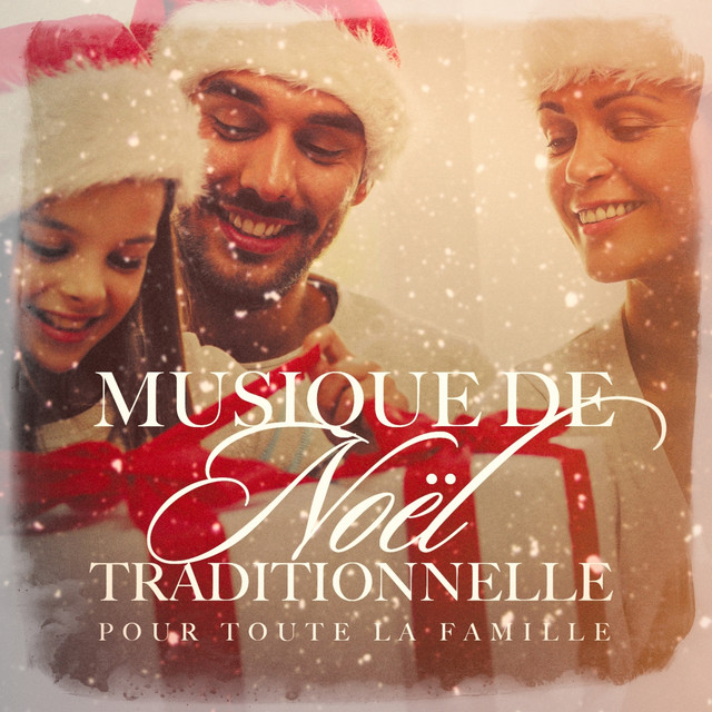 Album cover for Musique de Noël traditionnelle pour toute la famille by Various Artists