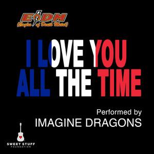 I Love You All the Time (Play It Forward Campaign) Albümü