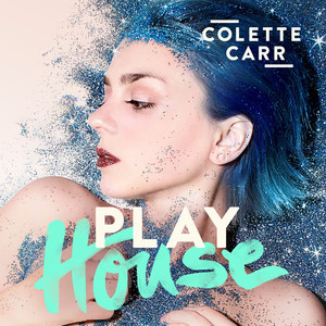 Colette Carr Play House cover