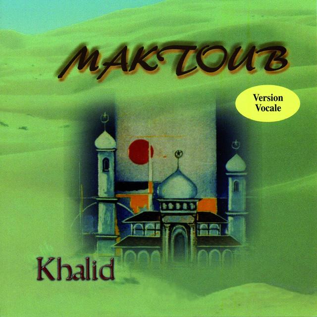 Khalid Maktoub (Version vocale) album cover