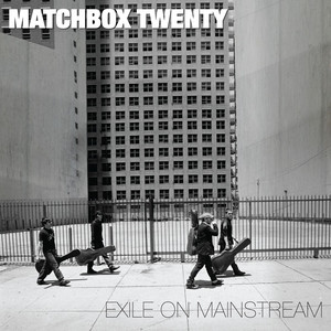 Exile On Mainstream - Matchbox 20