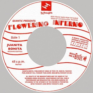 Quantic Presents... Flowering Inferno