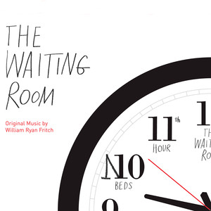 The Waiting Room: Original Motion Picture Soundtrack