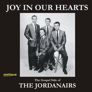Joy In Our Hearts - The Gospel Side Of The Jordanaires album