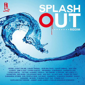 Splash Out Riddim
