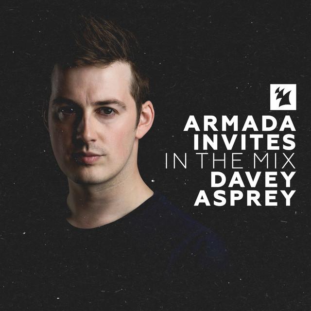 Armada Invites (In The Mix): Davey Asprey