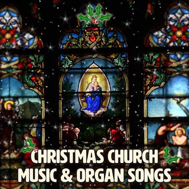 Christmas Church Music Organ Songs Beautiful Christmas Carols