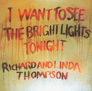 I Want To See The Bright Lights Tonight (Remastered) album