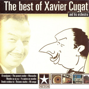 The Best of Xavier Cugat and His Orchestra album