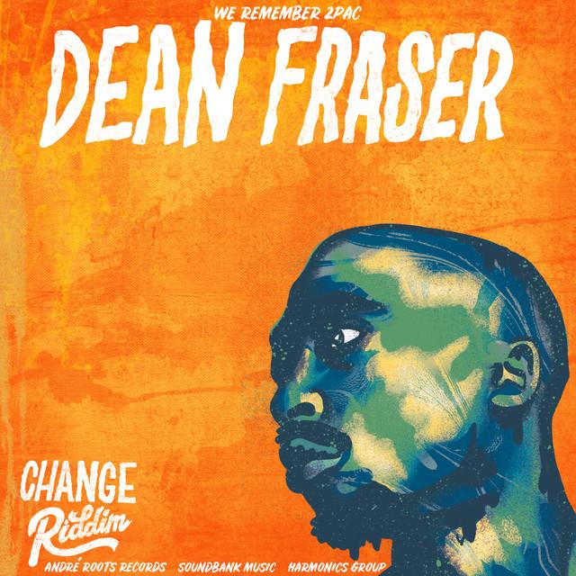 Change Riddim (Instrumental Feat  Dean Fraser) by Dean