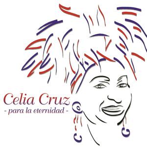 Para La Eternidad - Celia Cruz
