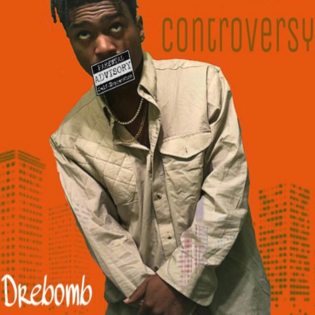 Album cover for Controversy by Drebomb
