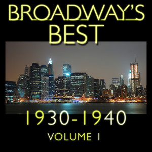 Broadway's Best 1930 - 1940 Vol.1 Albumcover