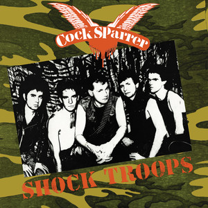 Shock Troops - Cock Sparrer