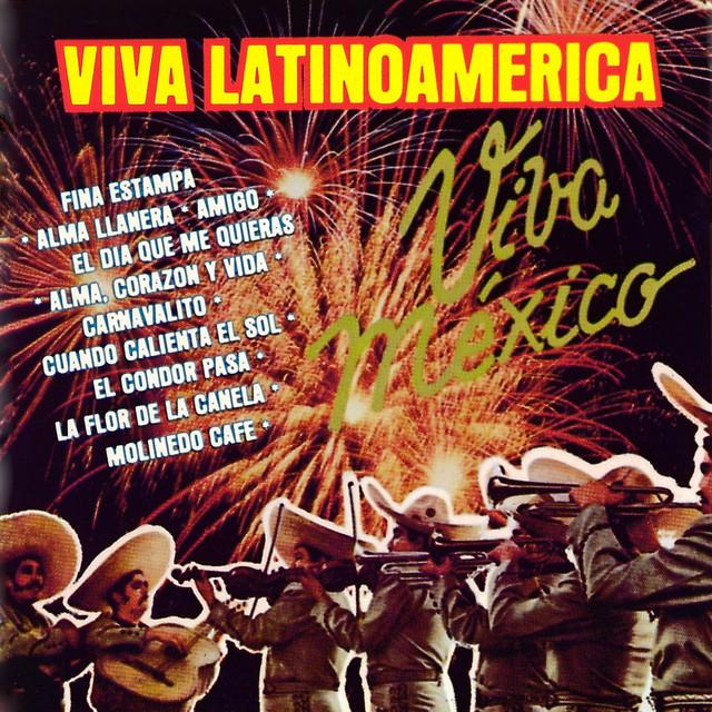 Viva Latinoamerica (Mariachi Latinoamericano)
