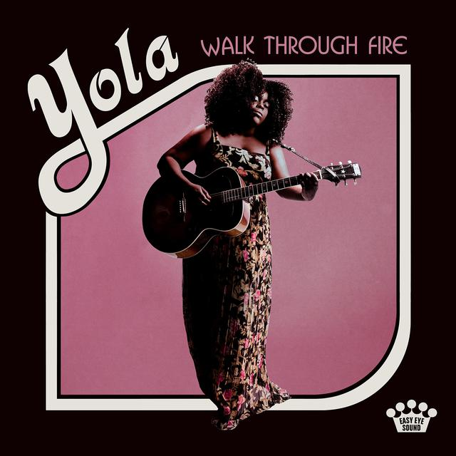 Album cover for Walk Through Fire by Yola