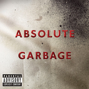 Absolute Garbage album