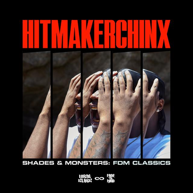 Hitmakerchinx