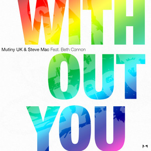 Without You (feat. Beth Cannon)