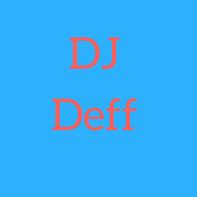 Album cover for DJ Deff by DJ Deff