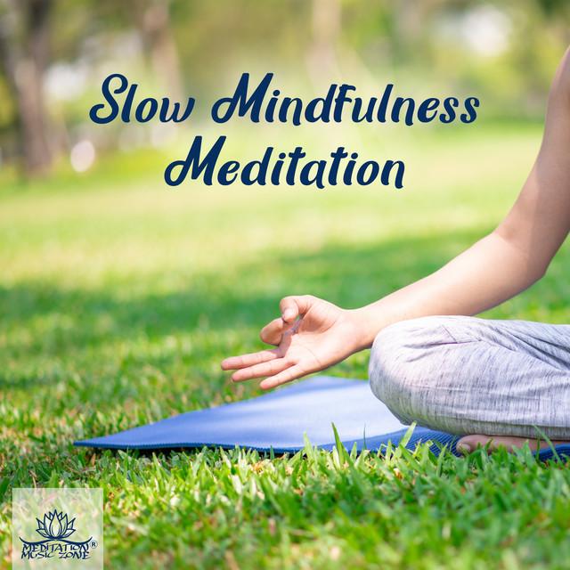 Slow Mindfulness Meditation (Reflections, Sleep Hypnosis, Stress