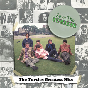 Save the Turtles: The Turtles Greatest Hits album