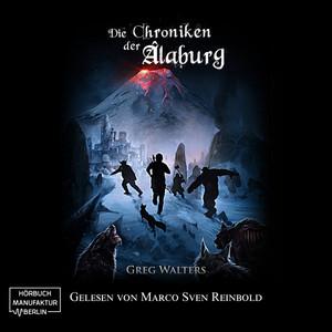 Die Chroniken der Alaburg (Die Farbseher Saga 3) Audiobook
