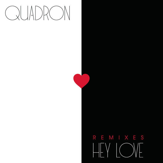 Hey Love (Remixes)