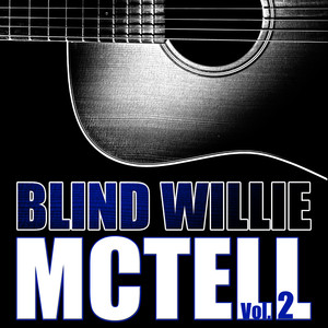 Blind Willie Mctell, Vol. 2 album