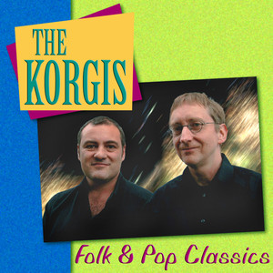 The Korgis: Folk & Pop Classics album