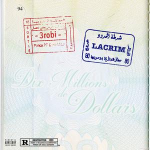 Dix millions de dollars (feat. Lacrim) Albümü