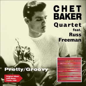 Pretty/Groovy (feat. Russ Freeman) [Original Album Plus Bonus Tracks 1953] album
