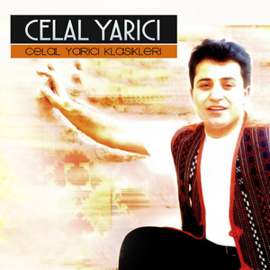 Celal Yarıcı Klasikleri (Turkish Authentic Folk Music) Albümü
