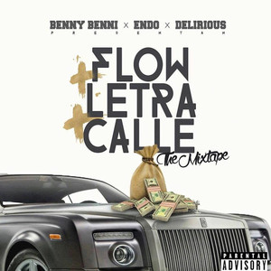 Flow X Letra X Calle The Mixtape album