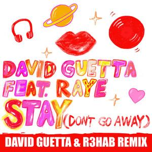 Stay (Don't Go Away) [feat. Raye] [David Guetta & R3HAB Remix] Albümü